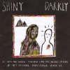 Shiny Darkly EP